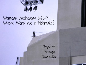 This 8-28-13 Wordless Post features some Nebraska places