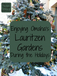 Enjoying Lauritzen Gardens at the Holidays