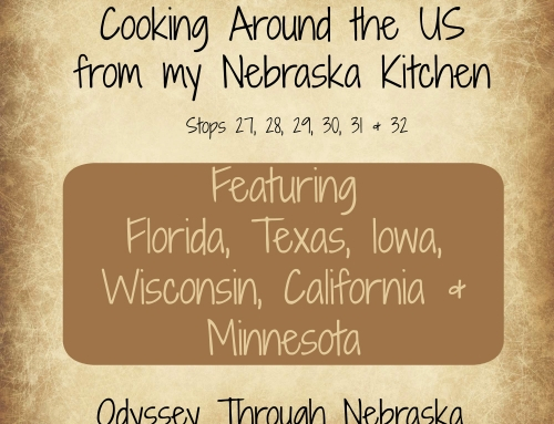 Cooking Around the U.S. from my Nebraska Kitchen: Stops 27-32