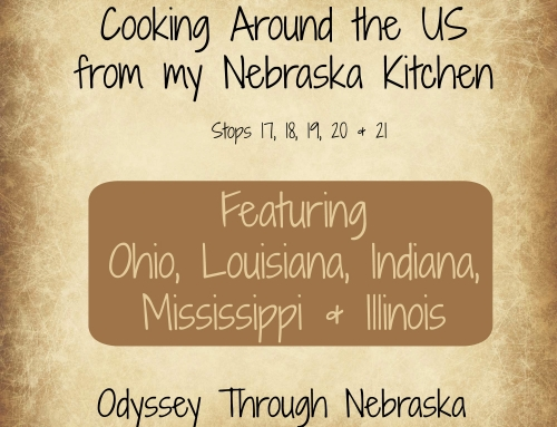 Cooking Around the U.S. from My Nebraska Kitchen: Stops 17-21