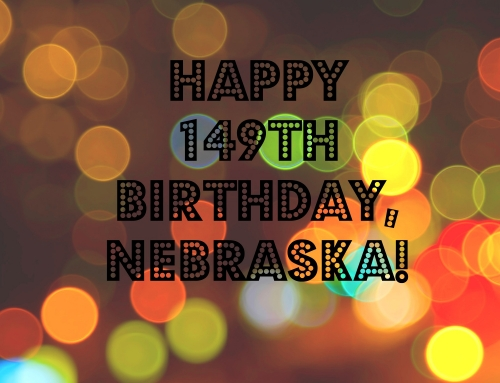Happy 149th Birthday, Nebraska!