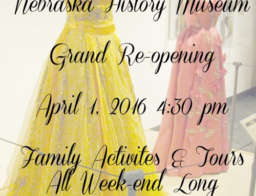Nebraska History Museum Re-opens Tonight (No Foolin'!)