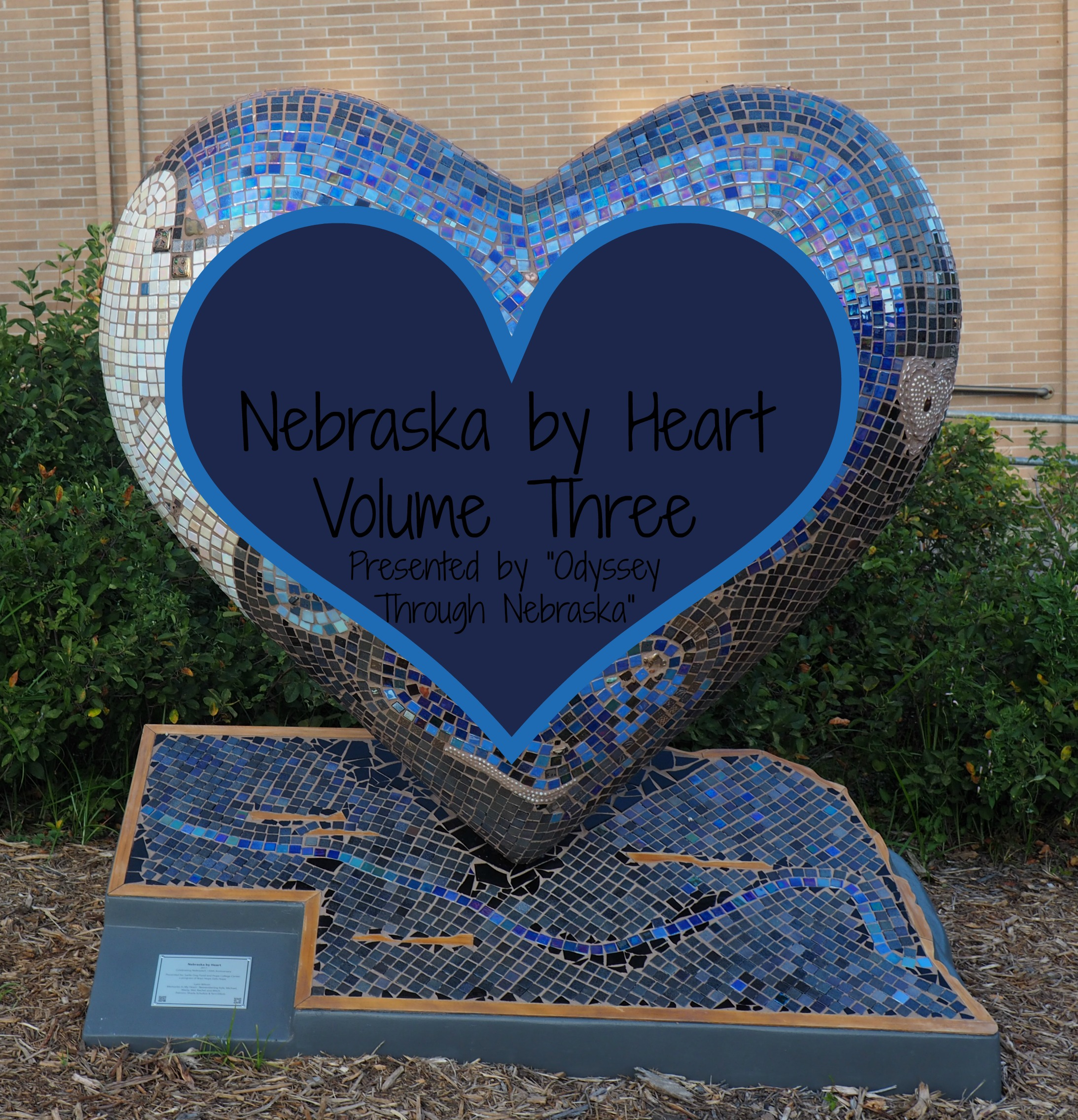 Nebraska by Heart Memories in My Heart