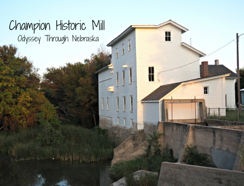 Champion Historic Mill: Day 21 #DetourNebraska Challenge