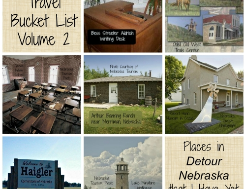 Nebraska Travel Bucket List Volume 2: Day 28 #DetourNebraska Challenge