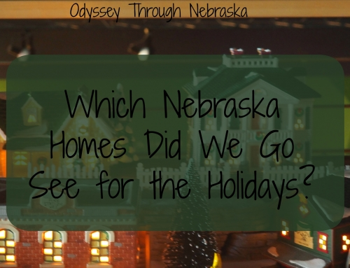 12-6-17 Wordless Wednesday: Which Nebraska Homes Did We Visit for the Holidays?