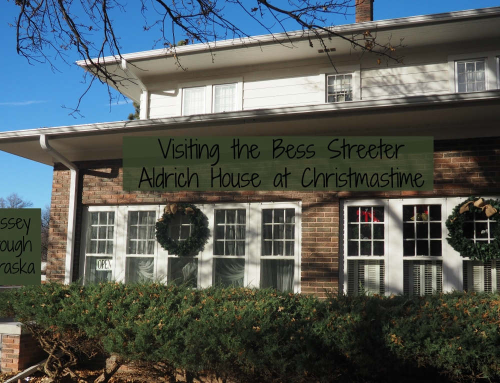 Visiting the Bess Streeter Aldrich House at Christmas