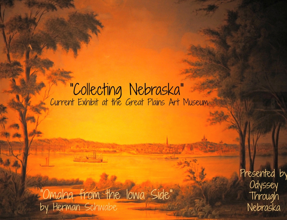 Collecting Nebraska Exhibit at the Great Plains Museum of Art