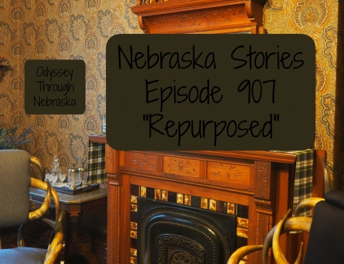 Repurposed: Nebraska Stories Episode 907