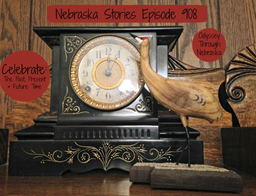 Celebrate: Nebraska Stories Episode 908