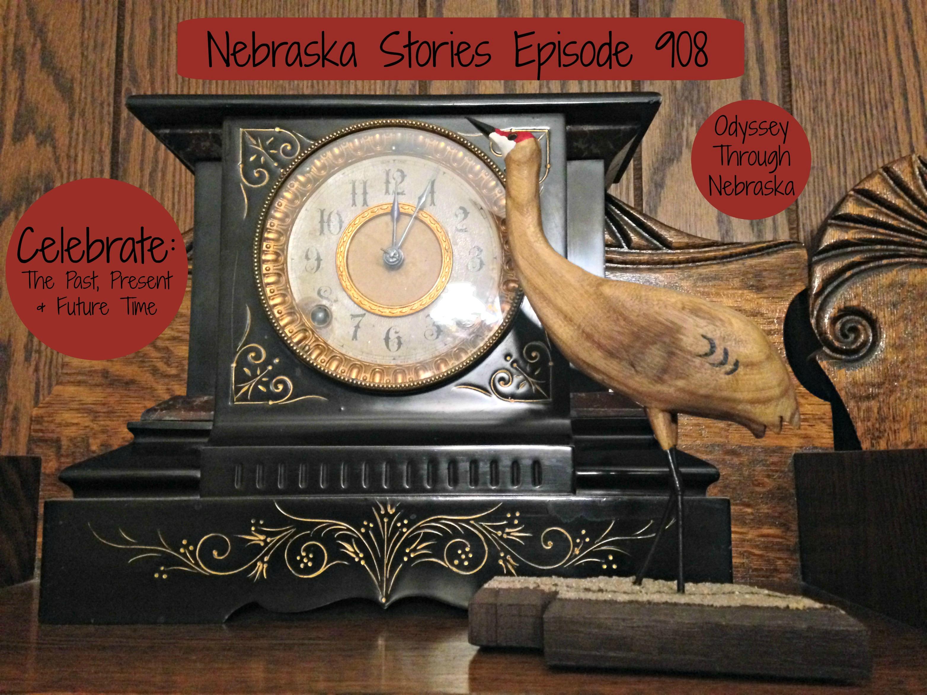 Celebrate Nebraska Stories Episode 908