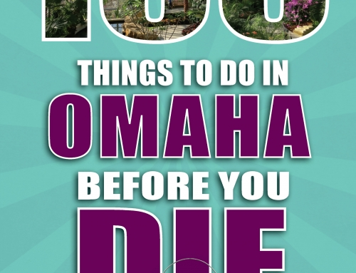 100 Things Omaha: The Essential Guide for Exploring Omaha