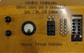 6-27-18 Wordless Wednesday Where Were We in Nebraska