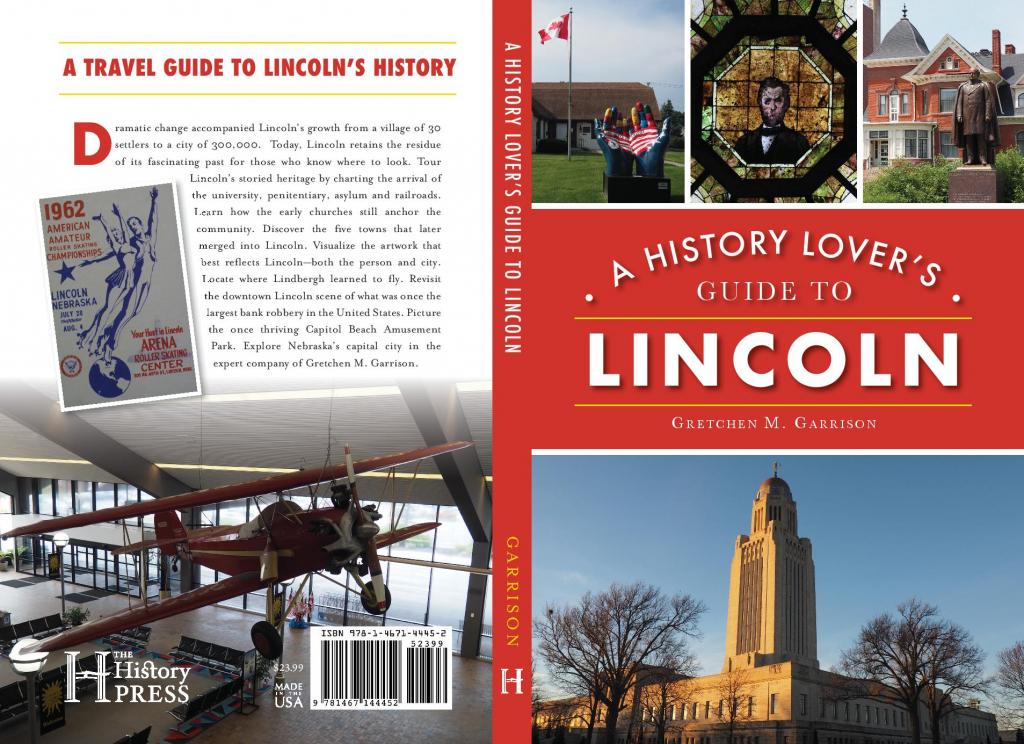 Entire Cover A History Lover's Guide to Lincnoln